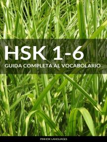 HSK 1-6 Guida Completa al Vocabolario