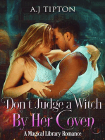 Don't Judge a Witch by Her Coven
