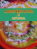 A Dozen Ways of Love