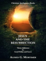 Jesus and the Resurrection by Alfred G. Mortimer