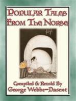 POPULAR TALES FROM THE NORSE - 59 Scandinavian Folk Tales
