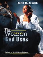 The Woman God Uses