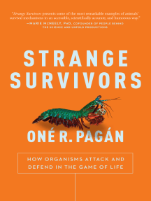 Strange Survivors: How Organisms Attack and Defend in the Game of Life