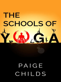 The Schools of Yoga: The Yoga Series, #2