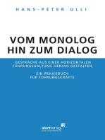 Vom Monolog hin zum Dialog