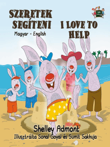 Szeretek segíteni I Love to Help (Bilingual Hungarian Kids Book): Hungarian English Bilingual Collection