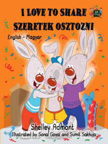 I Love to Share Szeretek osztozni (English Hungarian Children's Book): English Hungarian Bilingual Collection