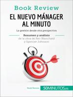 El nuevo mánager al minuto de Ken Blanchard y Spencer Johnson (Análisis de la obra): La gestión desde otra perspectiva