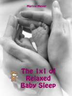 The 1x1 of Relaxed Baby Sleep