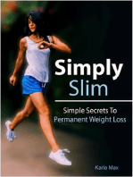 Simply Slim – Simple Secrets To Permanent Weight Loss