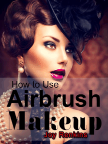 How to Use Airbrush Makeup