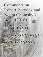 Comments on Robert Berwick and Noam Chomsky's Book (2016) Why Only Us?