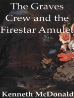 The Graves Crew and the Firestar Amulet