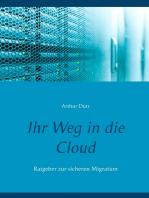 Ihr Weg in die Cloud