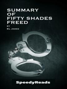 Summary of Fifty Shades Freed by EL James