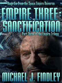 Empire Three: Sanctification: The Space Empire Trilogy, #3