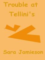 Trouble at Tellini's