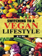 Switching to a Vegan Lifestyle