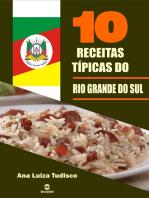 10 Receitas típicas do Rio Grande do Sul