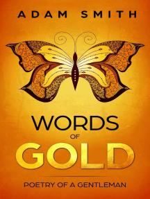 Words of Gold Poetry of a Gentleman