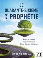 Le quarante-sixième de la Prophétie