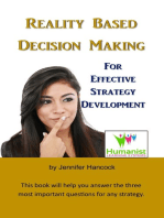 Reality Based Decision Making for Effective Strategy Development