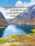 Sermones Para Los Que Se Han Convertido En Nuestros Colaboradores(IV)