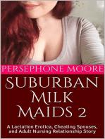 Suburban Milk Maids 2