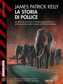 La storia di Pollice