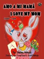 Amo a mi mama - I Love My Mom (Spanish English)