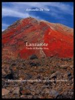 Lanzarote. L'isola di Rudra-Siva: Riflessioni autobiografiche sul fuoco terminale