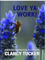 Love Ya Work