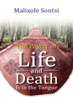 The Power of Life and Death Is in the Tongue