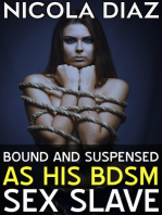 Bound and Suspended as His BDSM Sex Slave
