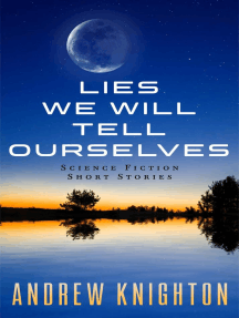 The lies we tell ourselves book