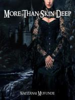 More Than Skin Deep