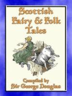 SCOTTISH FAIRY AND FOLK TALES - 85 Scottish Children's Stories
