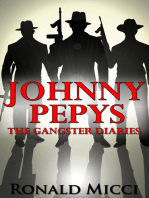 Johnny Pepys, the Gangster Diaries