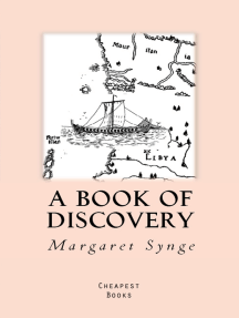 """A Book of Discovery: """"The History of the World's Exploration, From the Earliest Times to the Finding of the South Pole"""""""