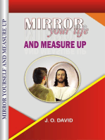 Mirror Your Life and Measure Up