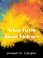 What to Do About Violence