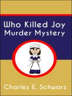 Who Killed Joy Murder Mystery