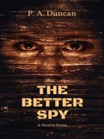 The Better Spy