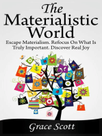 The Materialistic World