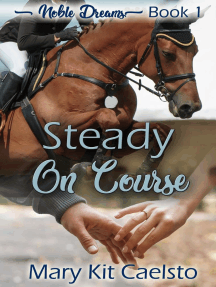 Steady on Course: Noble Dreams, #1