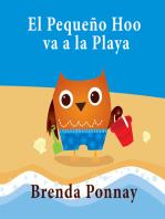 El Pequeño Hoo va a la Playa: (Little Hoo Goes to the Beach)