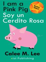I am a Pink Pig / Soy un Cerdito Rosa