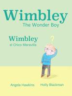 Wimbley the Wonder Boy / Wimbley el Chico Maravilla