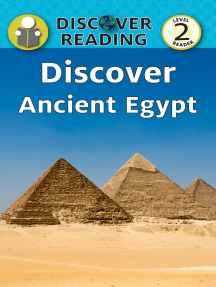 Discover Ancient Egypt: Level 2 Reader
