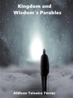 Kingdom and Wisdom's Parables